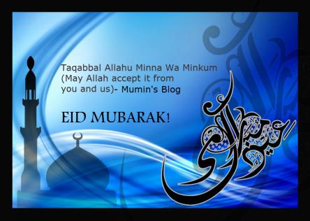 EID MUBARAK!_MUMIN BLOG